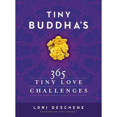 The founder of the ever-popular TinyBuddha.com provides simple ways to spread the love in her book Tiny Buddha's 365 Tiny Love Challenges.