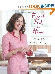 French Food at Home: Laura Calder: 9780060087722: Amazon.com: Books