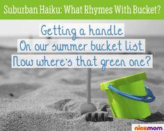 Suburban Haiku: What Rhymes with Bucket? What Rhymes, God's Heart, Nick Jr, San Diego Comic Con, Haiku, Tmnt, Laughter, Encouragement, Bucket