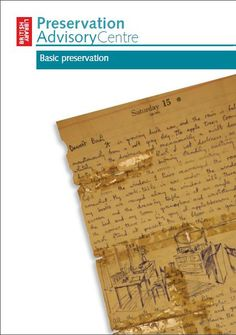 Basic Preservation by the Preservation Advisory Centre of the British Library (pdf)