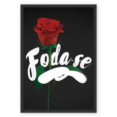 Compre Foda-se de @revoluciondepapel em posters de alta qualidade. Incentive artistas independentes, encontre produtos exclusivos.