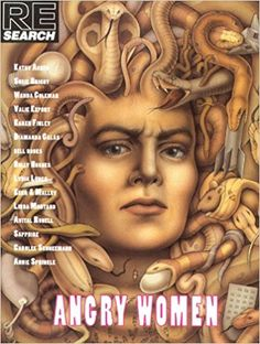 Angry Women (Re/Search ; 13): Amazon.co.uk: Andrea Juno, Vivian Vale: 9780940642249: Books