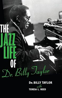 The Jazz Life of Dr Billy Taylor >>> You can find more details by visiting the image link.