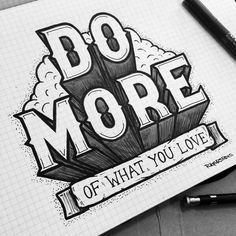 Do more of what you love, Typography and Design