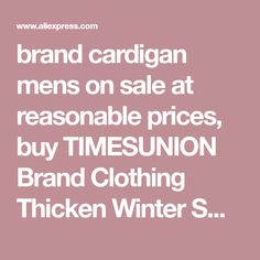 brand cardigan mens on sale at reasonable prices, buy TIMESUNION Brand Clothing Thicken Winter Sweater Men Pattern Striped Zipper Warm Outwear Jacket Wool Liner Cardigan Men from mobile site on Aliexpress Now!