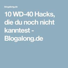 10 WD-40 Hacks, die du noch nicht kanntest - Blogalong.de