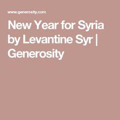 New Year for Syria by Levantine Syr | Generosity