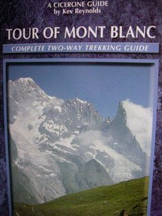 The traditional itinerary for hiking the Tour du Mont Blanc is given plus mileages & elevation changes. Suggested accommodation for all nights is also provided. Hiking Europe, Hiking Tours, Chamonix Mont Blanc, Rock Climbing Gear, Hang Gliding, Bungee Jumping, Canada Travel, France Travel, Guide Book