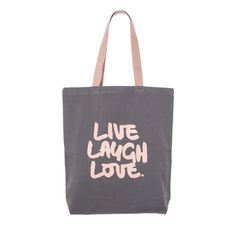 LIVE LAUGH LOVE #canvas #tote #bag #klassdsign http://klassdsign.com/shop/canvas-bags/live-laugh-love-grey/ #quote