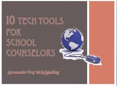 10 Tech tools for school counselors