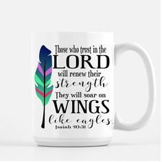 Isaiah 40:31 Coffee Mug Religious Gifts Gifts for Her Gifts for Best... ($17) ❤ liked on Polyvore featuring home, kitchen & dining, drinkware, home & living, silver, inspirational mugs, colorful coffee mugs, quote mugs, quote coffee mugs and mom coffee mug