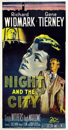 Night and the City  (1950 - Jules Dassin)