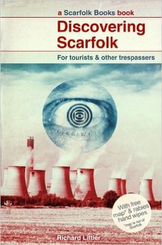 Discovering Scarfolk: Amazon.co.uk: Richard Littler: 9780091958480: Books