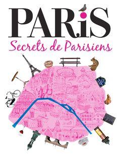 Paris - Secrets de Parisiens #Paris #Livre #Secrets
