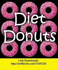 Diet Donuts - Tips for Losing Weight, iphone, ipad, ipod touch, itouch, itunes, appstore, torrent, downloads, rapidshare, megaupload, fileserve