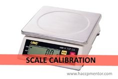The importance of scale calibration - HACCP Mentor