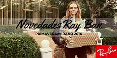 Ray Ban luce las novedades para este verano 2016