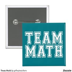 Dark Turquoise or Teal and White Team Math Pinback Button