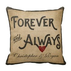 Gay Burlap Forever Always Heart Personalized Throw Pillow for Gay Wedding Gift for couple