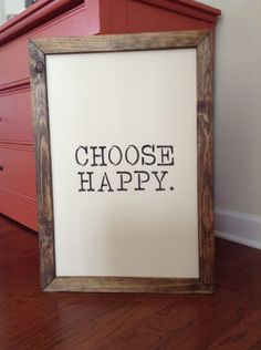 """Wood Sign - """"CHOOSE HAPPY."""" by BurlapAve on Etsy"""