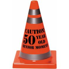 """Senior Moment 50 Cone by AMSCAN. $5.59. Adult Birthday Car Pranks. 1 per package.. Put the caution cone down, Senior moment ahead! Use this cone as a decoration or give as a gag gift. Cone measures 7"""" x 4 1/2"""" and reads """"Caution 50 year old Senior Moment."""". Save 53% Off!"""