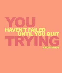 Keep trying! Don't give up! | #motivation #quote #goal