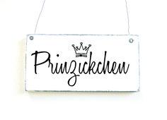 Dekoschild PRINZICKCHEN Holzschild Türschild von DöRPKIND auf DaWanda.com