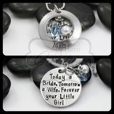 "CUSTOM Hand-Stamped Mother Of The Bride Necklace - ""Today a Bride, Tomorrow a Wife, Forever your Little Girl"""