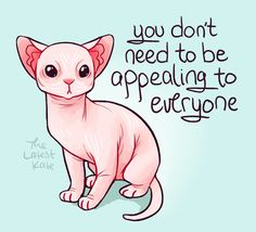 Words of encouragement and cute animals, by The Latest Kate. Inspirational Animal Quotes, Cute Animal Quotes, Cute Quotes, Motivational Quotes, Cute Animal Drawings, Cute Drawings, Cute Animals To Draw, Dibujos Anime Chibi, Quotes Thoughts