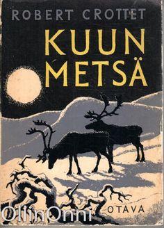 Crottet Robert: Kuun metsä, Antikvaarin hinta: 10 EUR