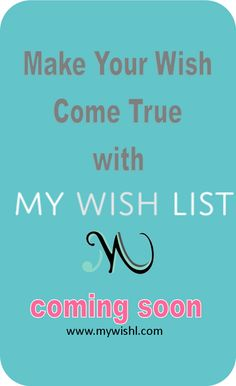 My Wish List COMING SOON