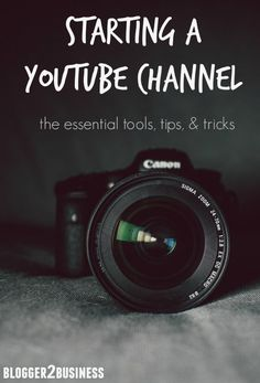 Want to start a YouTube channel? Learn the essentials from an established YouTuber! #blog #social #media