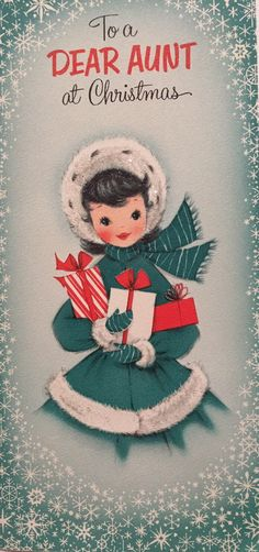 A personal favorite from my Etsy shop https://www.etsy.com/listing/469873418/vintage-christmas-card-aunt-vintage-girl