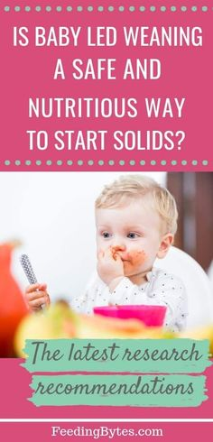 Is baby led weaning a safe way to start solids? If you are confused by all the baby led weaning vs spoon feeding approach resources online, here are the latest research-based answers. I explain whether baby led weaning babies get more nutrients, whether they make less picky eaters, whether they gain a healthier weight etc. Feeding Bytes #babyledweaning #blw #startingsolids #spoonfeeding #babyfirstfoods #babynutrition Baby Led Weaning First Foods, Baby First Foods, Baby Weaning, Weaning Toddler, Kids Nutrition, Nutrition Tips, Baby Feeding Chart, Starting Solids
