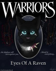 WARRIORS: Eyes Of A Raven- Cover by serenitywhitewolf on DeviantArt