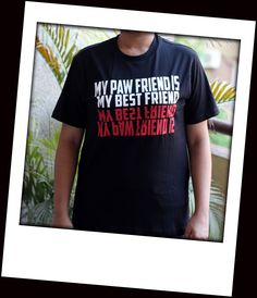 Product Code : Bestfriend2 (Unisex) Sizes available : M    Size chart : (In inches) M - Chest 38 Shoulder 16.5 L - Chest 40 Shoulder 17.5 XL - Chest 44 Shoulder 19  Price : 549/- (Free shipping all over India)