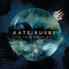 Life in a Paper Boat is the acclaimed studio album by Kate Rusby. Showcasing her superb songwriting skills, LIAPB features the hit single 'Hunter Moon' Best Vinyl Records, Framed Records, Buy Vinyl, Vinyl Art, T Art, Latest Albums, Music Albums, Music Lovers, Album Covers