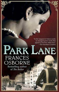 Park Lane : a novel by Frances Osborne