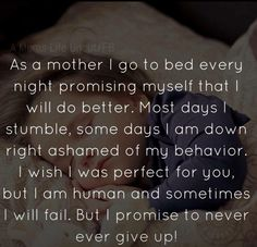 55 Christmas Gifts for Mom - Quotes For Single Mom - Ideas of Quotes For Single Mom - I always wish I could be the best mom ever. The truth is we all mess up. That doesn't make us bad parents. It makes us real parents. Learn from mistakes and try again. Mommy Quotes, Life Quotes, Qoutes, Bad Mom Quotes, Son Quotes From Mom, Single Mom Quotes, Baby Quotes, Tired Mom Quotes, Quotes Quotes