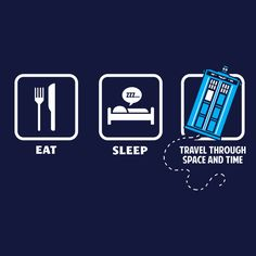 """""""Eat, Sleep, Who"""" Doctor Who T-Shirt 