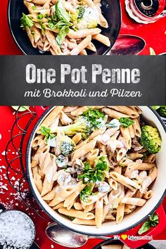 """One pot penne - If you only have one pot at hand, but it shouldn& just be """"pasta with ketchup"""", try our One P - Clean Eating Grocery List, Easy Clean Eating Recipes, Clean Eating Chicken, Clean Eating For Beginners, Clean Eating Breakfast, Clean Eating Meal Plan, Clean Eating Snacks, Pasta With Ketchup, Baby Food Recipes"""