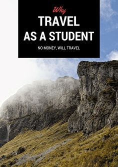 Why Travel as a Student