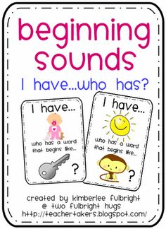 "Two Fulbright Hugs ~ Teacher Time Savers: Beginning Sounds ""I have...Who has?"""