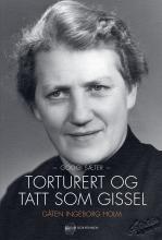 Torturert og tatt som gissel – Gåten Ingeborg Holm   Solum Bokvennen Trondheim, Tatt, Mantra