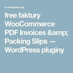 free faktury  WooCommerce PDF Invoices & Packing Slips — WordPress pluginy