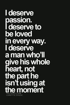 I won't settle for anything less than I deserve!