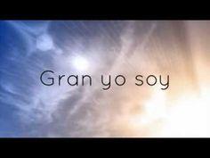 ♪El gran yo soy (Letra) En espíritu y en verdad ♫ - YouTube