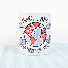 caneca café chá pequeno almoço esquece o mapa quero perder-me contigo fixe www.vagalumedesigns.com