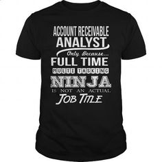 ACCOUNT RECEIVABLE ANALYST - NINJA #tee #Tshirt. ORDER HERE => https://www.sunfrog.com/LifeStyle/ACCOUNT-RECEIVABLE-ANALYST--NINJA-99628537-Black-Guys.html?id=60505