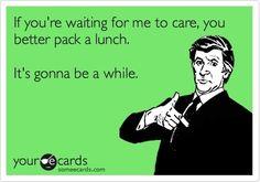 Pack yourself a lunch, would ya?